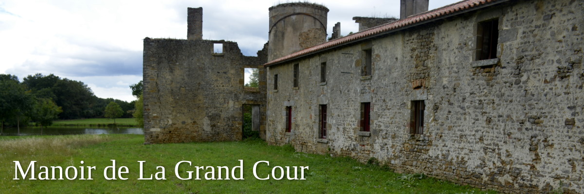 Manoir de la Grand Court renovation project patrimoine Vendee