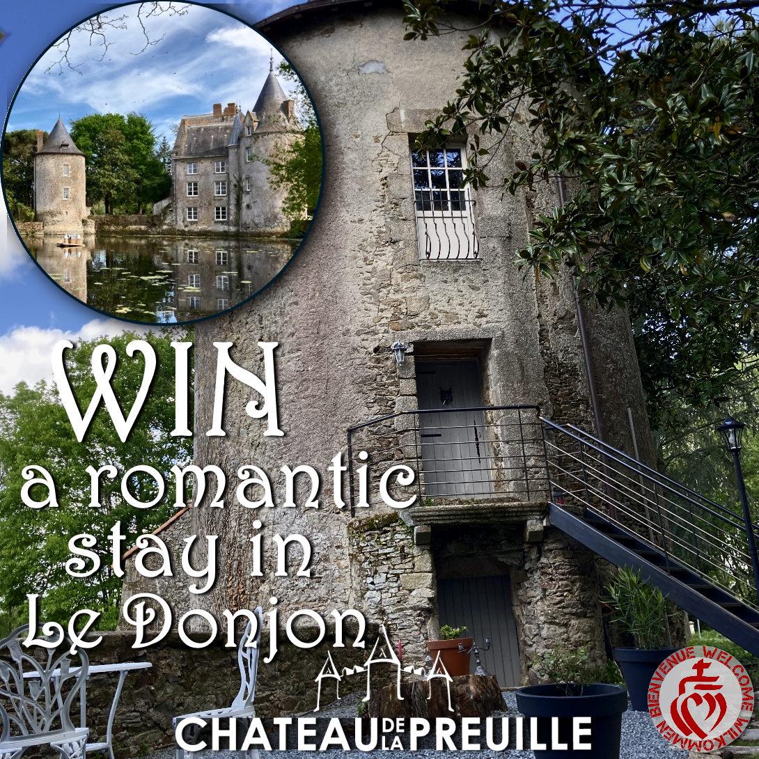 romantic stay in Le Donjon at Chateau de la Preuille