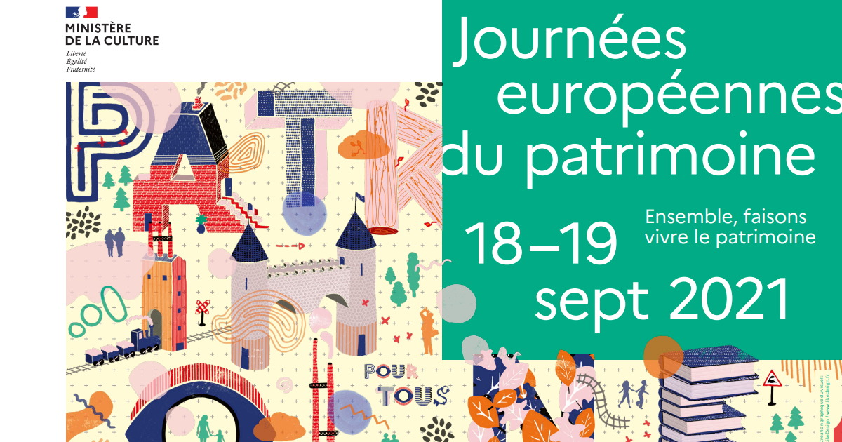 EUROPEAN HERITAGE DAYS 18 AND 19 SEPTEMBER 2021 ON THE THEME: HERITAGE FOR ALL